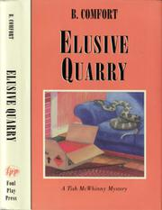 ELUSIVE QUARRY by B. Comfort