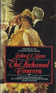 THE LOCKWOOD CONCERN by John O'Hara