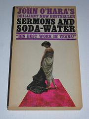 SERMONS AND SODA-WATER by John O'Hara