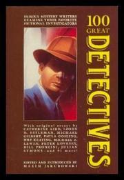 100 GREAT DETECTIVES by Maxim  Jakubowski