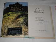 THE BULRUSH MURDERS by Rebecca Rothenberg
