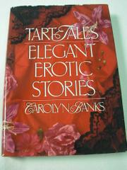 TART TALES by Carolyn Banks