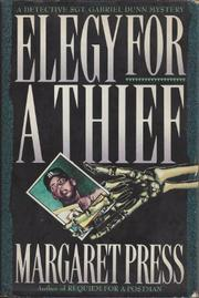 ELEGY FOR A THIEF by Margaret Press