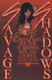 SAVAGE SHADOWS by Eileen Ross