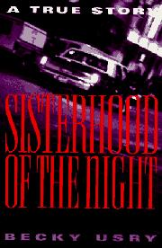 SISTERHOOD OF THE NIGHT by Becky Usry