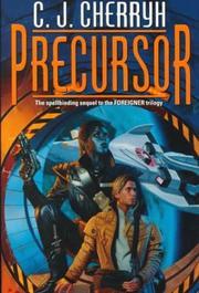 PRECURSOR by C.J. Cherryh