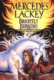 BRIGHTLY BURNING by Mercedes Lackey