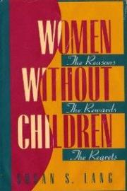 WOMEN WITHOUT CHILDREN by Susan S. Lang