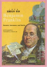 BENJAMIN FRANKLIN: Inventor, Statesman and Patriot by C. Conrad Stein
