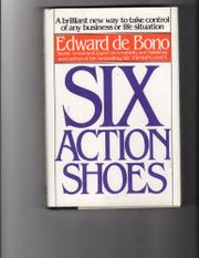 SIX ACTION SHOES by Edward de Bono