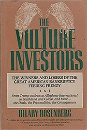 THE VULTURE INVESTORS by Hilary Rosenberg