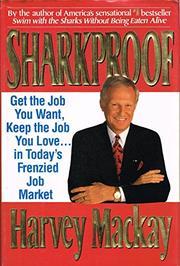 SHARKPROOF by Harvey B. Mackay