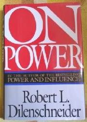 ON POWER by Robert L. Dilenschneider