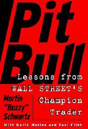 PIT BULL by Martin S. Schwartz