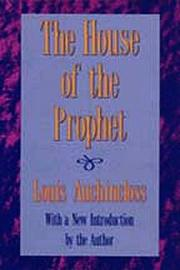THE HOUSE OF THE PROPHET by Louis Auchincloss