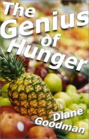 THE GENIUS OF HUNGER by Diane Goodman