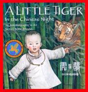 A LITTLE TIGER IN THE CHINESE NIGHT by Song Nan Zhang