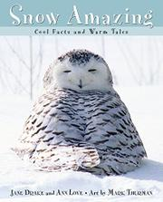SNOW AMAZING by Jane Drake