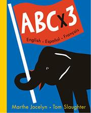 ABC x 3 by Marthe Jocelyn