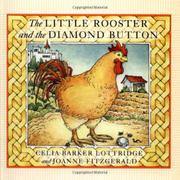 THE LITTLE ROOSTER AND THE DIAMOND BUTTON by Celia Barker Lottridge