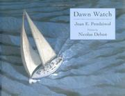 DAWN WATCH by Jean E. Pendziwol
