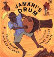 JAMARI'S DRUM by Ebony Bynum