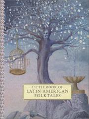LITTLE BOOK OF LATIN AMERICAN FOLKTALES by Carmen Diana Dearden