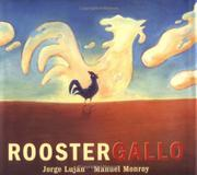 ROOSTER/GALLO by Jorge Luján