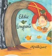EDDIE LONGPANTS by Mireille Levert