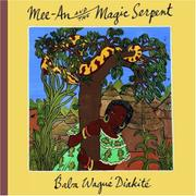 MEE-AN AND THE MAGIC SERPENT by Baba Wagué Diakité
