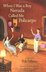 Book Cover for WHEN I WAS A BOY NERUDA CALLED ME POLICARPO