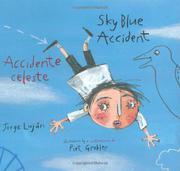 SKY BLUE ACCIDENT/ACCIDENTE CELESTE by Jorge Luján