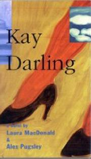 KAY DARLING by Laura McDonald