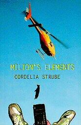 MILTON'S ELEMENTS by Cordelia Strube