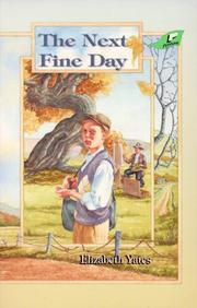 THE NEXT FINE DAY by Elizabeth Yates