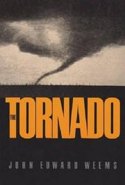 THE TORNADO by John Edward Weems