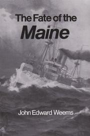 THE FATE OF THE MAINE by John Edward Weems