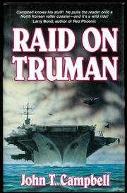 RAID ON TRUMAN by John T. Campbell