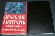 RENEGADE LIGHTNING by Robert Skimin