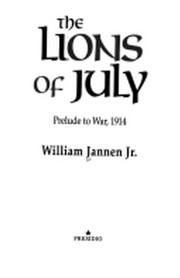 THE LIONS OF JULY by Jr. Jannen