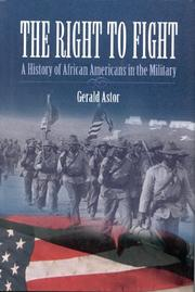 THE RIGHT TO FIGHT by Gerald Astor