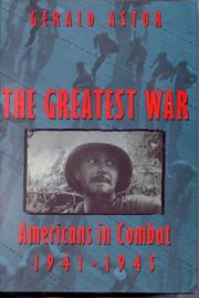 THE GREATEST WAR by Gerald Astor
