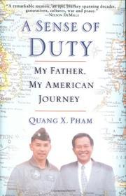 A SENSE OF DUTY by Quang X. Pham