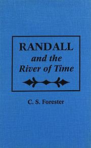 RANDALL AND THE RIVER OF TIME by C. S. Forester