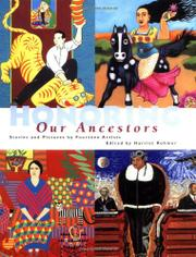 HONORING OUR ANCESTORS by Harriet Rohmer