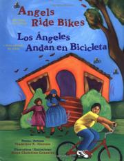ANGELS RIDE BIKES by Francisco X. Alarcón