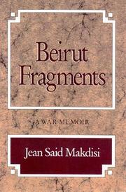 BEIRUT FRAGMENTS: A War Memoir by Jean Said Makdisi