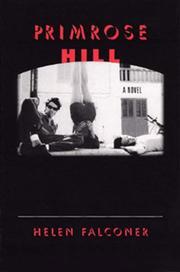 PRIMROSE HILL by Helen Falconer