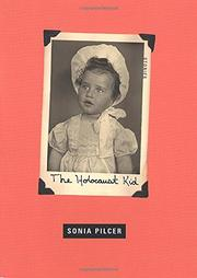 THE HOLOCAUST KID by Sonia Pilcer