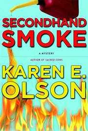 SECONDHAND SMOKE by Karen E. Olson
